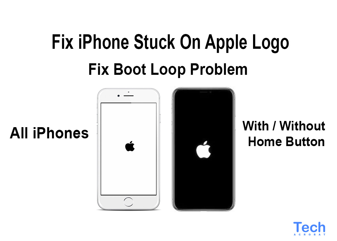 How To Fix iPhone Stuck On Apple Logo 2019 [Multiple Ways]