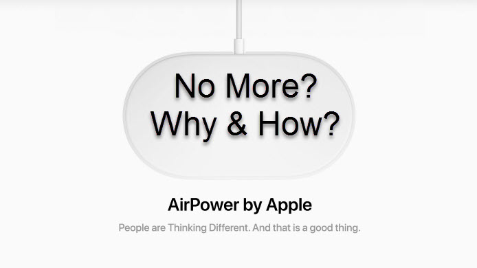 Apple Airpower Mat No More, Why And How It Is Cancelled By