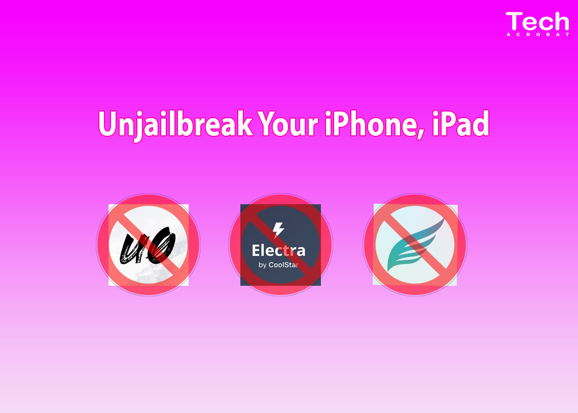 Unjailbreak iPhone iPad iOS 12 1 2 Chimera, Unc0ver, Electra