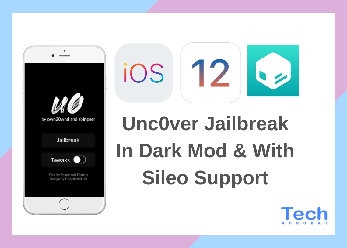 Unc0ver Jailbreak In Dark Mode And With Sileo Support - Tech