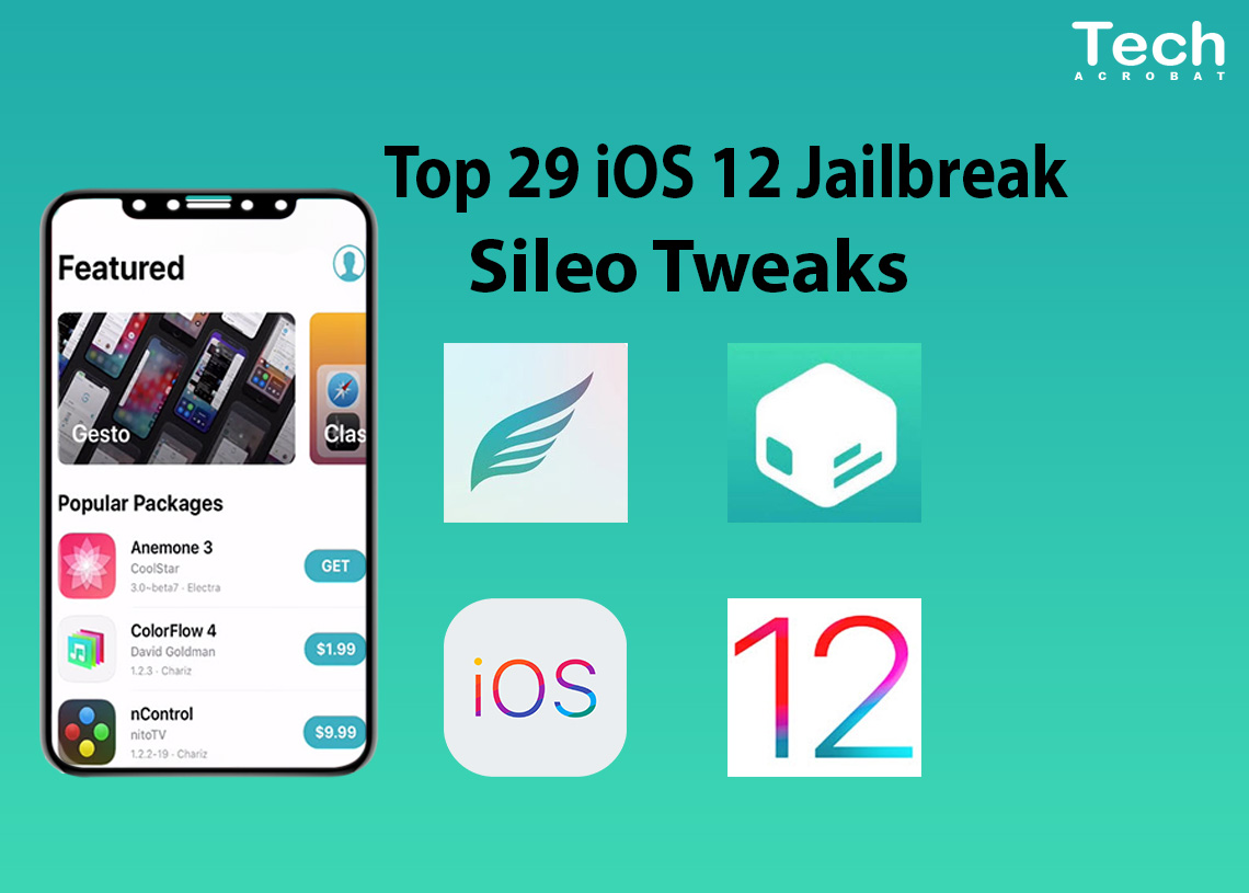 Top 29 Best iOS 12 Sileo Tweaks A12 Chimera Jailbreak [Updated]